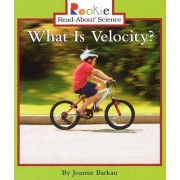 What Is Velocity? by Joanne Barkan