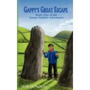 Gappy's Great Escape (Book Five of the Young Vampire Adventures) by Star Donovan