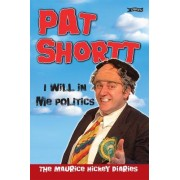 I Will in Me Politics by Pat Shortt