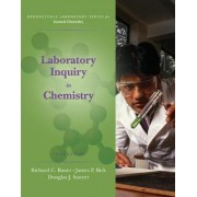 Laboratory Inquiry in Chemistry by Richard Bauer