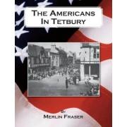 The Americans in Tetbury by Merlin Fraser