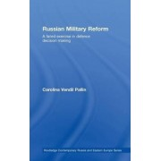 Russian Military Reform by Carolina Vendil Pallin