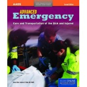 Advanced Emergency Care and Transportation of the Sick and Injured by American Academy of Orthopaedic Surgeons (Aaos)