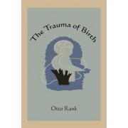 The Trauma of Birth by Professor Otto Rank
