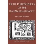 Eight Philosophers of the Italian Renaissance by Paul Oskar Kristeller