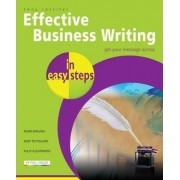 Effective Business Writing in Easy Steps by Tony Rossiter