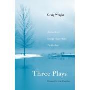 Three Plays by Craig Wright