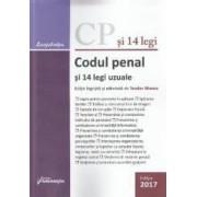 Codul penal si 14 legi uzuale Ed.2017