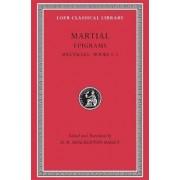 Epigrams: v. 1 by Martial