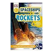 Rockets and Spaceships (DK Reads Beginning to Read)