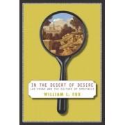 In the Desert of Desire by William L Fox