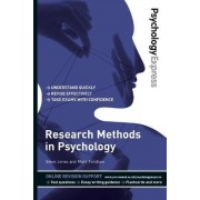 Psychology Express: Research Methods in Psychology (Undergraduate Revision Guide) by Steve Jones