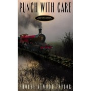 Punch with Care by Phoebe Atwood Taylor