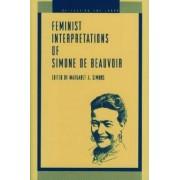 Feminist Interpretations of Simone de Beauvoir by Margaret A. Simons