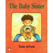 The Baby Sister by Tomie De Paola