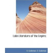Latin Literature of the Empire; by Alfred Gudeman