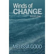 Winds of Change-Book One by Melissa Good