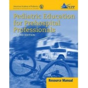 Pediatric Education for Prehospital Professionals by AAP - American Academy of Pediatrics