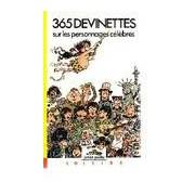 365 devinettes sur les personnages célèbres - Dolorès Mora - Livre