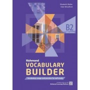 Richmond Vocabulary Builder B2 Student's Book & Answers & Ac by Elizabeth Walter