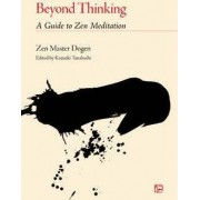 Beyond Thinking by Dogen