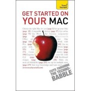 Get Started on Your Mac: Teach Yourself by Rod Lawton