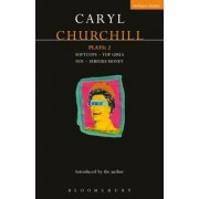 Churchill Plays: Softcops; Top Girls; Fen; Serious Money v.2 by Caryl Churchill