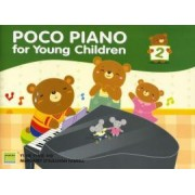 Poco Piano for Young Children Book Two by Ying Ying Ng