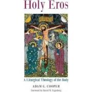 Holy Eros by Adam G Cooper