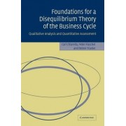 Foundations for a Disequilibrium Theory of the Business Cycle by Carl Chiarella