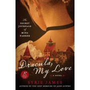 Dracula My Love by Syrie James