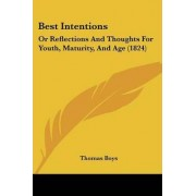 Best Intentions by Thomas Boys