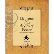 Elements and Styles of Poetry by Sally Yocom
