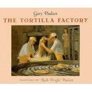 The Tortilla Factory by Gary Paulsen