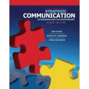 Strategic Communication in Business and the Professions by H. Dan O'Hair