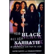 How Black Was Our Sabbath: An Unauthorised View from the Crew