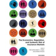 The Economics, Regulation, and Systemic Risk of Insurance Markets by Felix Hufeld