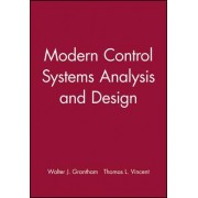 Modern Control Systems Analysis and Design by Walter J. Grantham