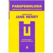 Parapsihologia - Jane Henry