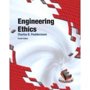 Engineering Ethics by Charles Bryn Fleddermann