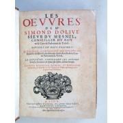Les Oeuvres De Me Simond D'olive Sieur Du Mesnil, Conseiller Du Roy En Sa Cour De Parlement De Tolose, Divisées En Deux Volumes (2 Tomes En 1 Volume