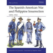 The Spanish-American War and Philippine Insurrection by Alejandro De Quesada