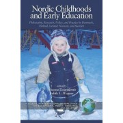 Nordic Childhoods and Early Education by Johanna Einarsdottir