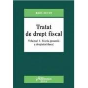 Tratat de drept fiscal vol.1 Teoria generala a dreptului fiscal - Radu Bufan