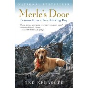 Merle's Door by Ted Kerasote