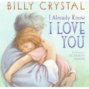 I Already Know I Love You by Billy Crystal