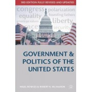 Government and Politics of the United States by Nigel Bowles