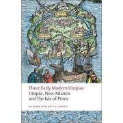 Three Early Modern Utopias by Saint Thomas More