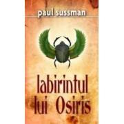 Labirintul lui Osiris - Paul Sussman