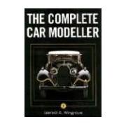 The Complete Car Modeller 2 Wingrove Gerald A CROWOOD PR